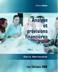 Analyse et prévisions financières - Denis Morissette  