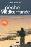 Denis Mourizard - La pêche en Méditerranée.