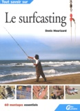 Denis Mourizard - Le surfcasting.