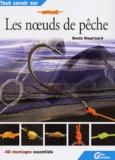 Denis Mourizard - Les noeuds de pêche.