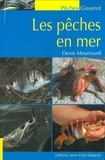 Denis Mourizard - Les pêches en mer.