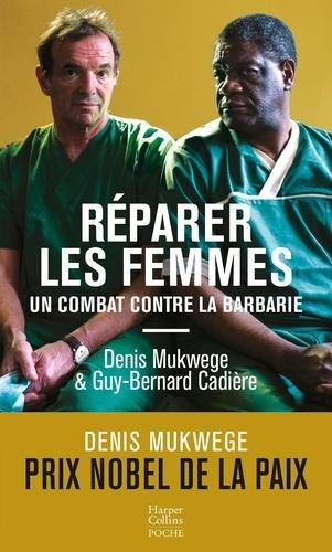 Réparer les femmes. Un combat contre la barbarie
