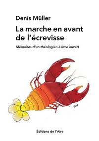 Deedr.fr La marche en avant de l'écrevisse - Mémoires d´un théologien à livre ouvert Image