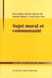 Denis Müller et Michael Sherwin - Sujet moral et communauté.