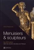 Denis Nepipvoda - Menuisiers & sculpteurs au XVIIe siècle dans les anciens diocèses de l'Hérault.