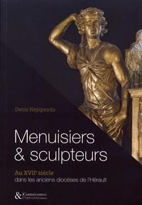 Openwetlab.it Menuisiers & sculpteurs au XVIIe siècle dans les anciens diocèses de l'Hérault Image