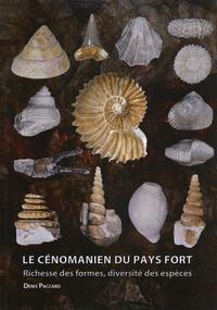 Denis Paccard - Le Cénomanien du Pays Fort - Richesse des formes, diversité des espèces.