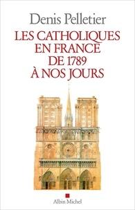 Les catholiques en France de 1789 à nos jours.pdf