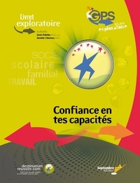 Denis Pelletier et Danielle L'Heureux - Livret exploratoire GPS / Confiance en tes capacités - GPS Bilan exploratoire.