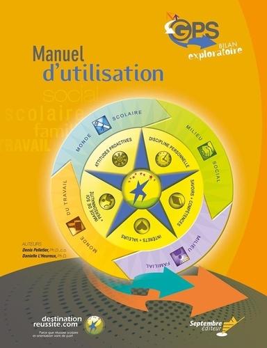 Manuel d'utilisation du GPS - Bilan exploratoire. GPS Guide pour s'orienter