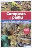Denis Pépin - Composts et paillis - Pour un jardin sain, facile et productif.
