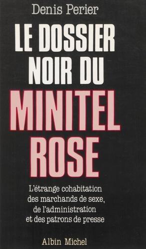 Le Dossier noir du minitel rose