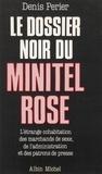 Denis Périer-Daville - Le Dossier noir du minitel rose.