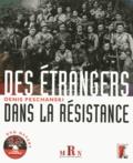 Denis Peschanski - Des étrangers dans la Résistance. 1 DVD