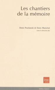 Denis Peschanski et Denis Maréchal - Les chantiers de la mémoire.
