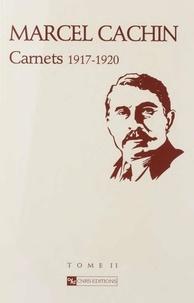 Denis Peschanski - Marcel Cachin - Carnets 1906-1947 Tome 2, 1916-1920.