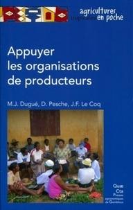 Denis Pesche et Marie-Josèphe Dugué - Appuyer les organisations de producteurs.