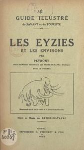 Denis Peyrony - Guide illustré du savant et du touriste : Les Eyzies et les environs - Avec 18 figures.