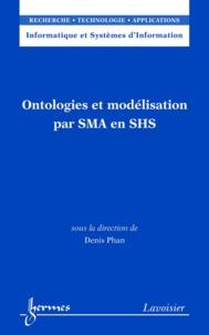 Denis Phan - Ontologies et modélisation par SMA en SHS.