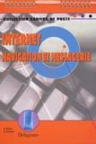Denis Pichot et Arnaud Turquois - Internet  : navigation et messagerie.