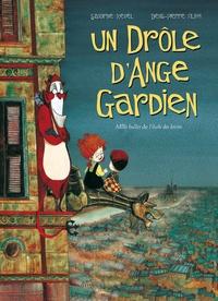 Denis-Pierre Filipi et Sandrine Revel - Un drôle d'ange gardien Tome 1 : .