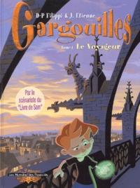 Denis-Pierre Filippi et J. Etienne - Gargouilles Tome 1 : Le voyageur.