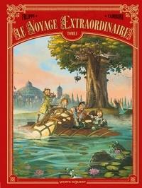 Denis-Pierre Filippi et Silvio Camboni - Le voyage extraordinaire Tome 1 : .