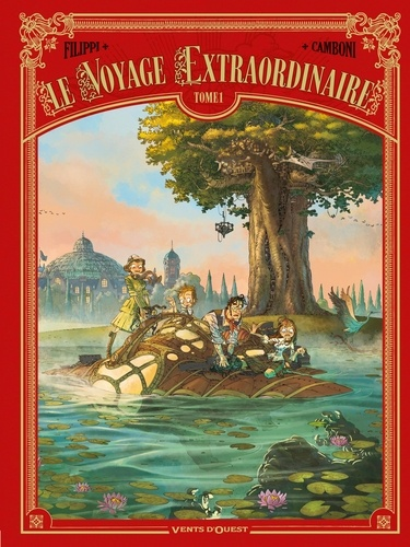 Le voyage extraordinaire Tome 1