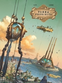 Denis-Pierre Filippi et Patrick Laumond - Terra prohibita Tome 1 : .