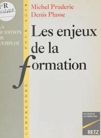 Denis Plasse et Michel Praderie - Les enjeux de la formation - La question de l'emploi.