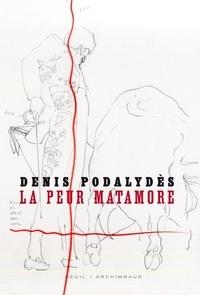Denis Podalydès - La peur, matamore.