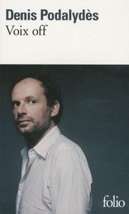 Denis Podalydès - Voix Off.