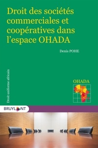 Téléchargement ebook gratuit pour les nederlands Droits des sociétés commerciales et coopératives dans l'espace OHADA iBook 9782802764977