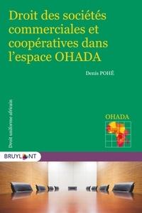 Denis Pohé - Droits des sociétés commerciales et coopératives dans l'espace OHADA.