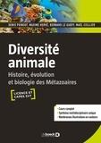 Denis Poinsot et Maxime Hervé - Diversité animale - Histoire, évolution et biologie des métazoaires.
