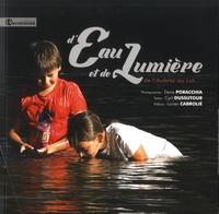 Denis Poracchia et Cyril Dussutour - D'eau et de lumiere - De l'Aubrac au Lot.... 1 DVD