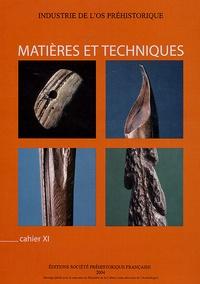 Denis Ramseyer - Industrie de l'os préhistorique - Cahier 11, Matières et techniques.
