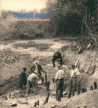 Denis Ramseyer - Objectif passé - Archéologie et photographie.