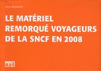 Goodtastepolice.fr Le matériel remorqué voyageurs de la SNCF en 2008 Image