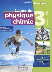 Denis Regaud et Gérard Vidal - Cahier de physique chimie 3e cycle 4 Regaud-Vento.
