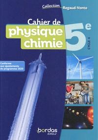 Denis Regaud et Gérard Vidal - Cahier de physique chimie 5e.