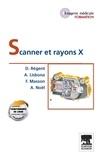 Denis Régent et Albert Lisbona - Scanner et rayons X.