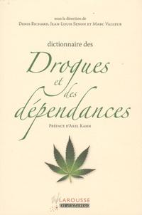 Denis Richard et Jean-Louis Senon - Dictionnaire des drogues et des dépendances.