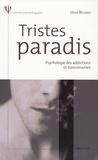 Denis Richard - Tristes paradis - Psychologie des addictions et toxicomanies.