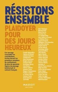 Denis Robert et Claude Alphandéry - Résistons ensemble - Plaidoyer pour des jours heureux.