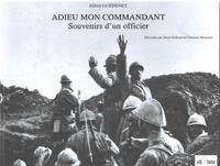Denis Rolland et Clémence Raynaud - Adieu mon commandant - Souvenirs d'un officier.