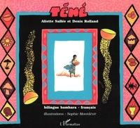 Denis Rolland et Aliette Sallee - Téné - Conte bilingue bambara-français.