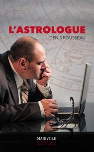 Denis Rousseau - L'Astrologue.