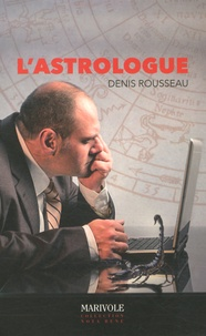 Denis Rousseau - L'astrologue.