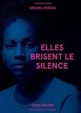 Denis Rouvre - Elles brisent le silence.